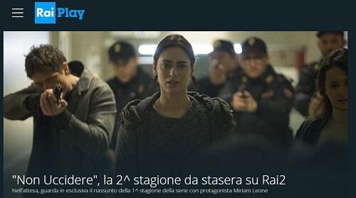non uccidere 2 su RaiPlay
